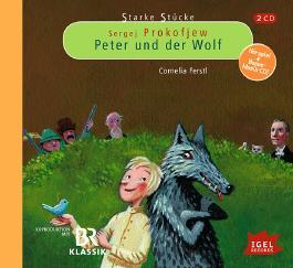 Starke Stücke: Sergej Prokofjew – Peter und der Wolf