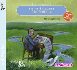 Starke Stücke - Bedrich Smetana: Die Moldau