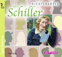 Dichterköpfe - Friedrich Schiller, Audio-CDs