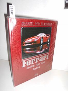 Ferrari. Geschichte, Typen, Technik
