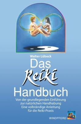 Das Reiki-Handbuch