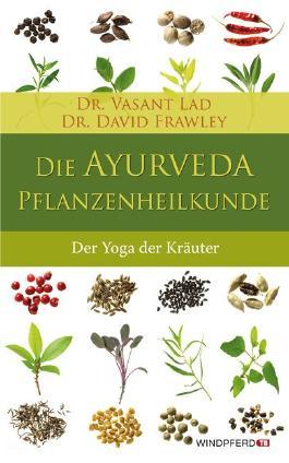 Die Ayurveda-Pflanzenheilkunde