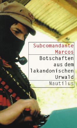 Botschaften aus dem lakandonischen Urwald