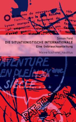 Die Situationistische Internationale