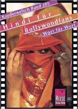 Reise Know-How Sprachführer Hindi für Bollywoodfans - Wort für Wort