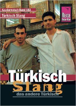 Reise Know-How Sprachführer Türkisch Slang - das andere Türkisch