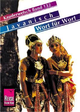 Reise Know-How Sprachführer Javanisch - Wort für Wort
