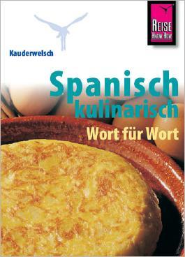 Reise Know-How Sprachführer Spanisch kulinarisch