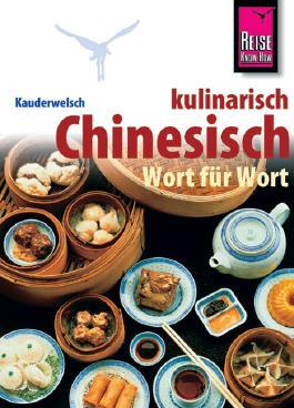 Reise Know-How Sprachführer Chinesisch kulinarisch