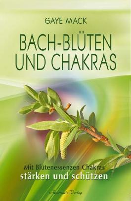 Bach-Blüten und Chakras