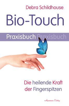 Bio-Touch Praxisbuch