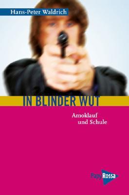 In blinder Wut