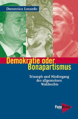 Demokratie oder Bonapartismus
