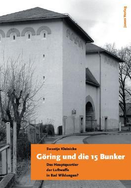 Göring und die 15 Bunker