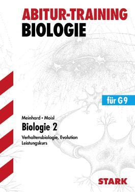 Abitur-Training Biologie / Biologie 2 für G9