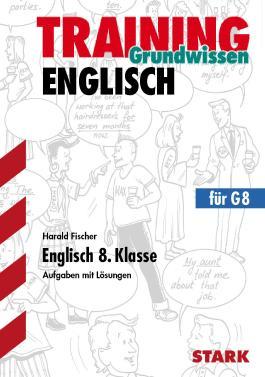 Training Englisch Mittelstufe / Englisch 8. Klasse für G8