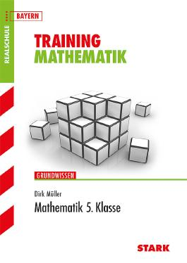 Training Mathematik Realschule / Mathematik 5. Klasse