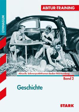 Abitur-Training Geschichte / Geschichte 2