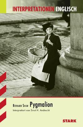 Interpretationshilfe Englisch / Pygmalion
