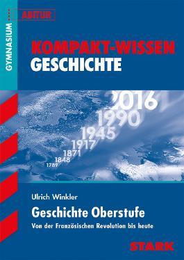 Kompakt-Wissen Gymnasium / Geschichte Oberstufe G8-Abitur