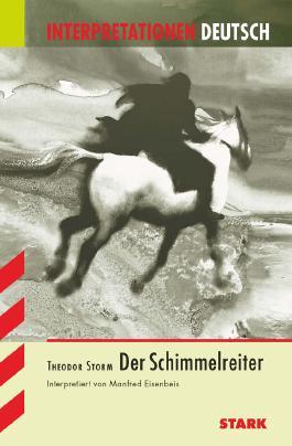 Interpretationshilfe Deutsch / Der Schimmelreiter