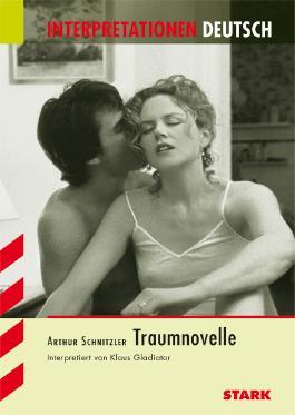 Interpretationshilfe Deutsch / ARTHUR SCHNITZLER: Traumnovelle