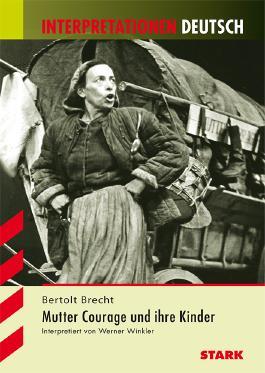 Interpretationshilfe Deutsch / Mutter Courage und ihre Kinder