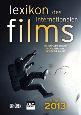 Lexikon des internationalen Films - Filmjahr 2013