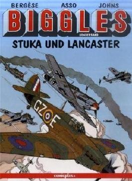 Biggles, Stuka und Lancaster