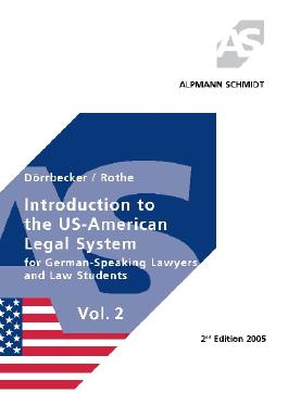 Introduction to the US-American Legal System Vol. 2