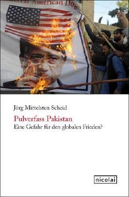 Pulverfass Pakistan