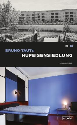 Bruno Tauts Hufeisensiedlung
