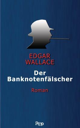 Der Banknotenfälscher: Roman