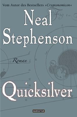 Quicksilver: Roman (Der Barock-Zyklus 1)