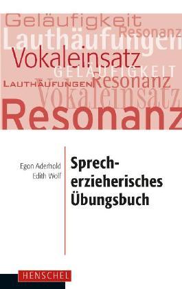 Sprecherzieherisches Übungsbuch