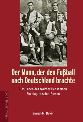 Der Mann, der den Fussball nach Deutschland brachte