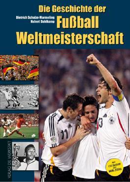Die Geschichte der Fußball-Weltmeisterschaft