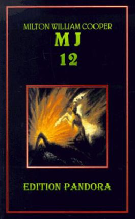 MJ 12 - Die geheime Regierung