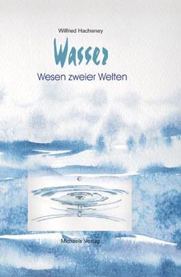 Wasser - Wesen zweier Welten