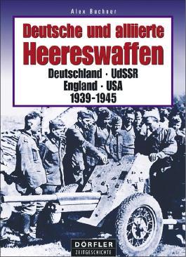 Deutsche und alliierte Heereswaffen