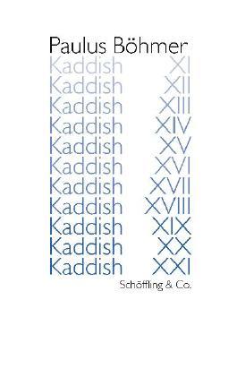 Kaddish XI - XXI