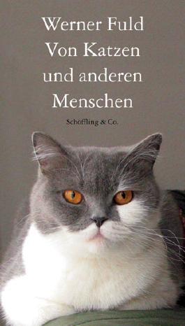 Von Katzen und anderen Menschen (Gebundene Ausgabe)