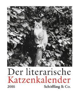Der literarische Katzenkalender 2005