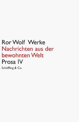Ror Wolf Werke / Nachrichten aus der bewohnten Welt