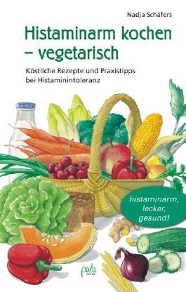 Histaminarm kochen - vegetarisch