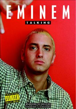 Eminem, Talking