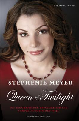 Stephenie Meyer: Queen of Twilight