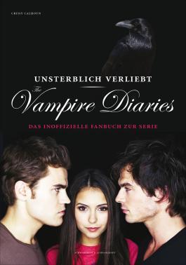 Unsterblich verliebt: The Vampire Diaries