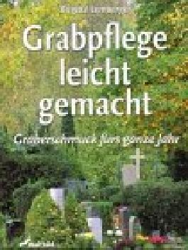 Grabpflege leicht gemacht, m. Falt-Gießkanne (4 l)