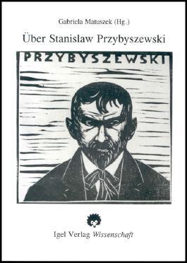 Über Stanislaw Przybyszewski